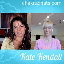 Chakra Chats Kate Kendall 01