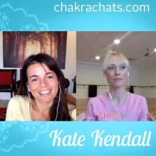 Chakra Chats Kate Kendall 02