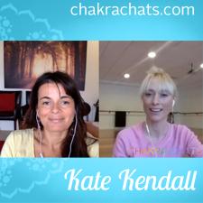 Chakra Chats Kate Kendall 03