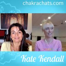 Chakra Chats Kate Kendall 04