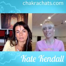 Chakra Chats Kate Kendall 08
