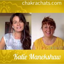 Chakra Chats Katie Manekshaw 01