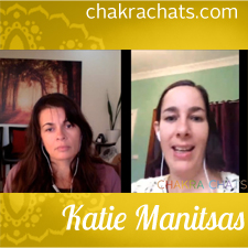 Chakra Chats Katie Manitsas 02