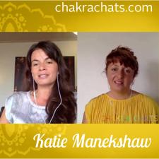 Chakra Chats Katie Manekshaw 05