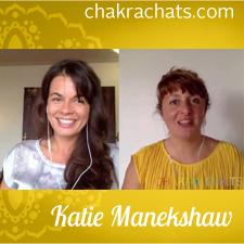 Chakra Chats Katie Manekshaw 06