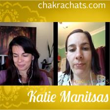 Chakra Chats Katie Manitsas 07