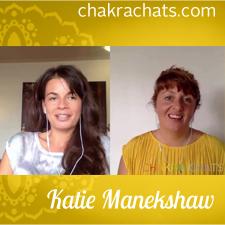 Chakra Chats Katie Manekshaw 08