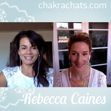 Chakra Chats Rebecca Caines 01