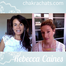 Chakra Chats Rebecca Caines 02