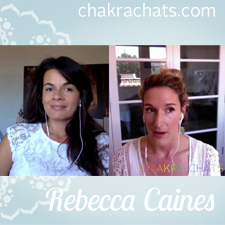 Chakra Chats Rebecca Caines 05