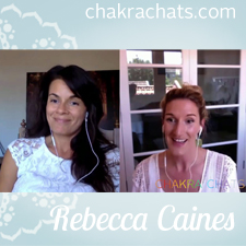 Chakra Chats Rebecca Caines 07