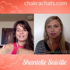 Chakra Chats Shantelle Saiville 03