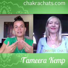 Chakra Chats Tameera Kemp 07